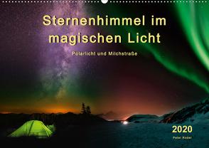 Sternenhimmel im magischen Licht – Polarlicht und Milchstraße (Wandkalender 2020 DIN A2 quer) von Roder,  Peter