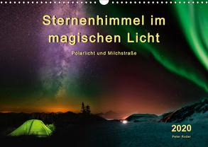 Sternenhimmel im magischen Licht – Polarlicht und Milchstraße (Wandkalender 2020 DIN A3 quer) von Roder,  Peter