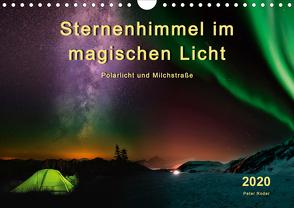 Sternenhimmel im magischen Licht – Polarlicht und Milchstraße (Wandkalender 2020 DIN A4 quer) von Roder,  Peter