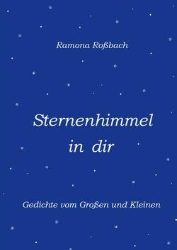 Sternenhimmel in dir von Roßbach,  Ramona