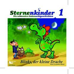 Sternenkinder – Die schönsten Gutenachtgeschichten von Graf,  Claudia, Menke,  Karl R