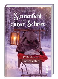 Sternenlicht auf stillem Schnee von Wendler,  Heike