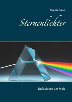 Sternenlichter von Seidel, Stephan
