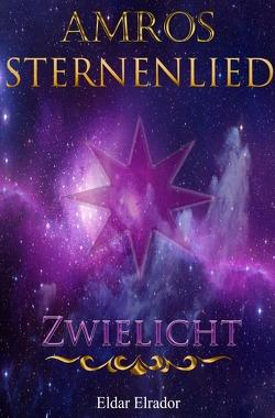 Sternenlied / Amros: Sternenlied – Zwielicht von Elrador,  Eldar