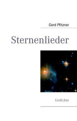 Sternenlieder von Pfitzner,  Gerd