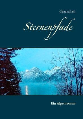 Sternenpfade von Stahl,  Claudia