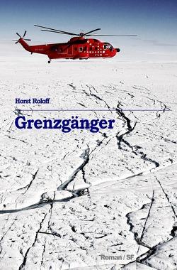 Sternenschiffer / Grenzgänger von Roloff, Horst