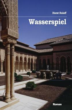 Sternenschiffer / Wasserspiel von Roloff,  Horst