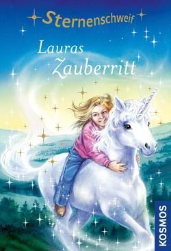Sternenschweif, 4, Lauras Zauberritt von Chapman,  Linda, Schaub,  Bettina