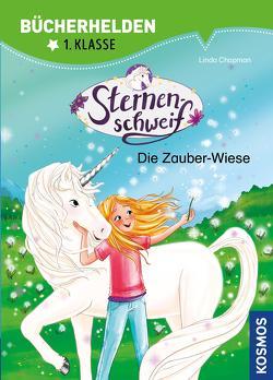 Sternenschweif, Bücherhelden 1. Klasse, Die Zauber-Wiese von Chapman,  Linda, Kühler,  Anna-Lena