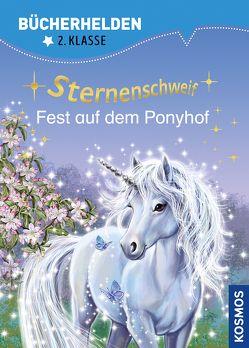 Sternenschweif, Bücherhelden, Fest auf dem Ponyhof von Chapman,  Linda, Llobet,  Josephine