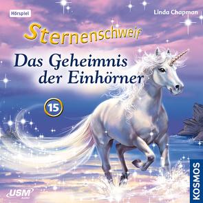 Sternenschweif (Folge 15) – Das Geheimnis der Einhörner (Audio-CD) von Chapman,  Linda