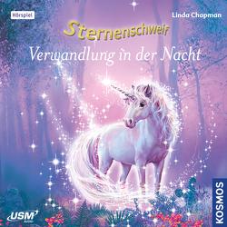 Sternenschweif (Folge 52): Verwandlung in der Nacht von Chapman,  Linda, Dahlke,  Henry, Gunkel,  Annette, Hopt,  Anita