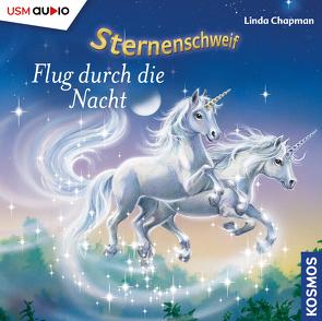 Sternenschweif (Folge 9) – Flug durch die Nacht (Audio-CD) von Chapman,  Linda