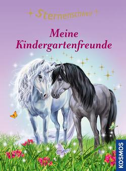 Sternenschweif, Meine Kindergartenfreunde von Chapman,  Linda, Llobet,  Josephine