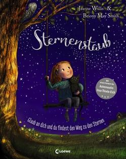 Sternenstaub – Glaub an dich und du findest den Weg zu den Sternen von Mannchen,  Nadine, Smith,  Briony May, Willis,  Jeanne