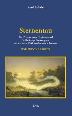 Sternentau von Lasswitz,  Kurd, von Reeken,  Dieter