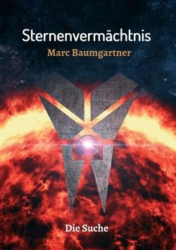 Sternenvermächtnis 2 von Baumgartner,  Marc