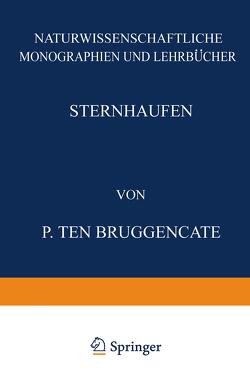 """Sternhaufen von Schriftleitung der """"Naturwissenschaften"""",  NA, Ten Bruggencate,  P."""
