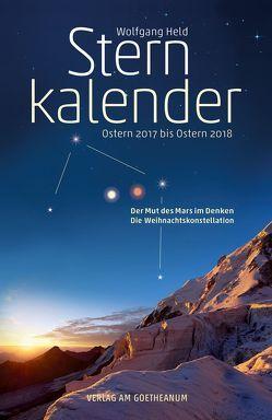Sternkalender Ostern 2017 bis Ostern 2018 von Held,  Wolfgang