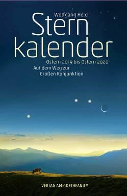 Sternkalender Ostern 2019 bis Ostern 2020 von Held,  Wolfgang