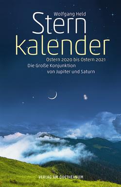 Sternkalender Ostern 2020 bis Ostern 2021 von Held,  Wolfgang