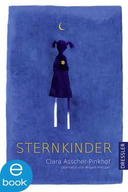 Sternkinder von Asscher-Pinkhof,  Clara, Pressler,  Mirjam, Zaeri-Esfahani,  Mehrdad