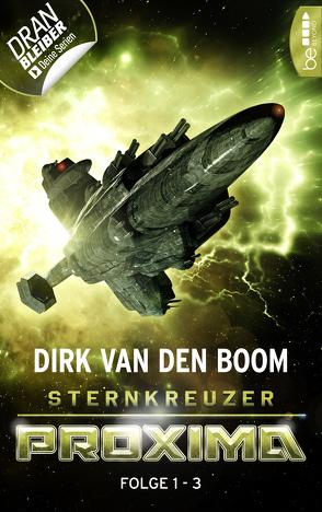 Sternkreuzer Proxima – Sammelband 1 von Boom,  Dirk van den