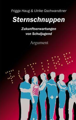 Sternschnuppen von Gschwandtner,  Ulrike, Haug,  Frigga