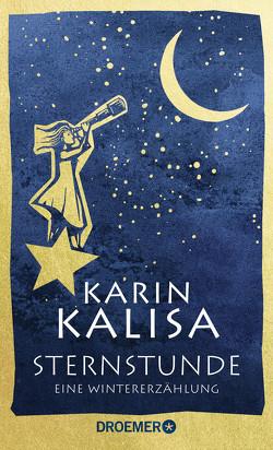 Sternstunde von Kalisa,  Karin