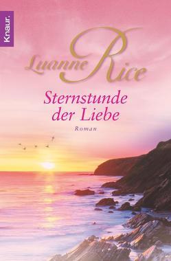 Sternstunde der Liebe von Bischoff,  Ursula, Rice,  Luanne