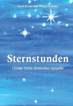 Sternstunden von Krämer,  Walter, Kraus,  Josef