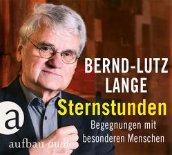 Sternstunden von Lange,  Bernd-Lutz