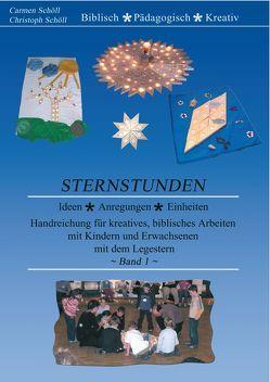 Sternstunden, Band 1 von Schöll,  Carmen