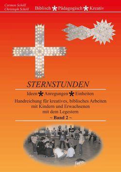 Sternstunden, Band 2 von Schöll,  Carmen, Schöll,  Christoph