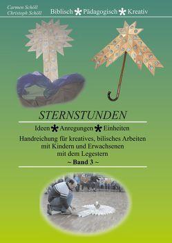 Sternstunden, Band 3 von Schöll,  Carmen, Schöll,  Christoph