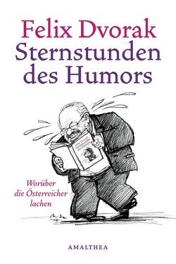 Sternstunden des Humors von Dvorak,  Felix