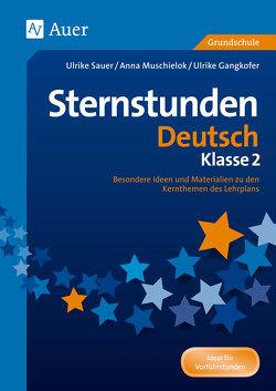 Sternstunden Deutsch – Klasse 2 von Gangkofer, Muschielok, Sauer, Zechmeister