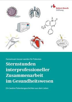Sternstunden interprofessioneller Zusammenarbeit im Gesundheitswesen von Cichon,  Irina, Joswig,  Matthias, Thorsten,  Schäfer