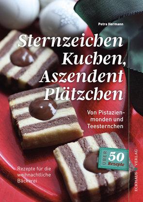 Sternzeichen Kuchen, Aszendent Plätzchen von Hermann,  Petra