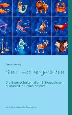 Sternzeichengedichte von Holtus,  Armin