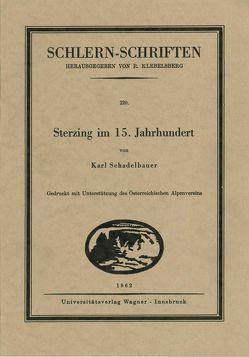 Sterzing im 15. Jahrhundert von Schadelbauer,  Karl
