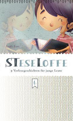 STeseLoffe von Fett,  A., Fett,  Andi