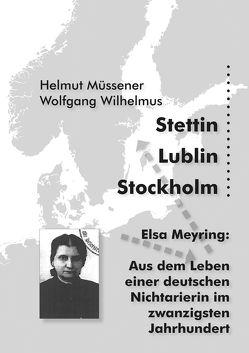 Stettin, Lublin, Stockholm von Müssener,  Helmut, Wilhelmus,  Wolfgang