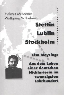 Stettin – Lublin – Stockholm von Müssener,  Helmut, Wilhelmus,  Wolfgang