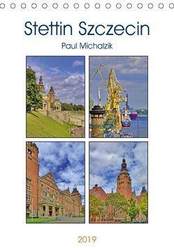 Stettin Szczecin (Tischkalender 2019 DIN A5 hoch) von Michalzik,  Paul