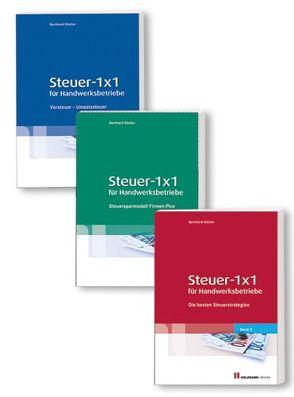 Steuer 1 x 1 für Handwerksbetriebe Band 1 – 3 von Köstler,  Bernhard