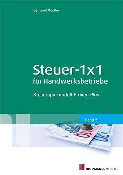 Steuer-1×1 für Handwerksbetriebe von Köstler,  Bernhard