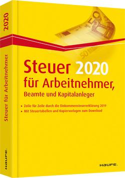 Steuer 2020 für Arbeitnehmer, Beamte und Kapitalanleger von Dittmann,  Willi, Haderer,  Dieter, Happe,  Rüdiger