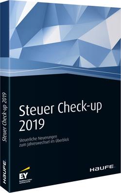 Steuer Check-up 2019 von Bolik,  Andreas S., Franke,  Verona, Kindler,  Cornelia, Ortmann-Babel,  Martina